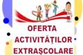 Oferta activitatilor extrascolare